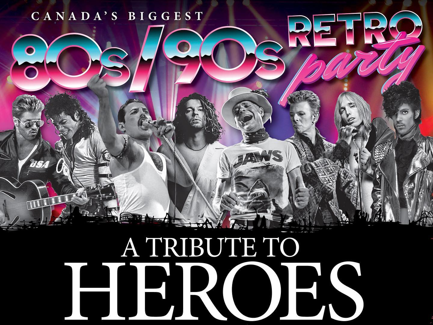 Canada's Biggest Retro 80s/90s Party: A Tribute to Heroes